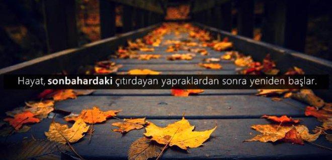 hayat sonbahardaki çıtırdayan - Sonbahar İle İlgili Sözler - Resimli Sonbahar Sözleri, resimli-sozler, guzel-sozler