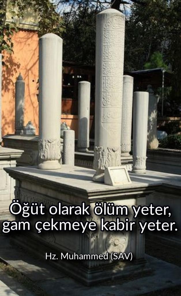 Öğüt olarak ölüm yetergam çekmeye kabir yeter 628x1024 - Resimli Hz Muhammed (SAV) Sözleri - İslam Peygamberi Hz Muhammed Sözleri,Hz Muhammed Hadisleri, mesajlar, dini-sozler