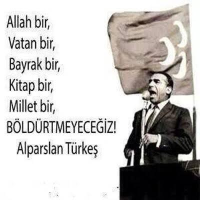 Allah bir vatan bir bayrak bir Kitap bir millet bir böldürtmeyeceğiz - Ülkücü İle İlgili Resimli Sözler - Ülkücü Sözleri, Milliyetçilik, Türk Sözleri, resimli-sozler, populer-sozler, mesajlar, anlamli-sozler