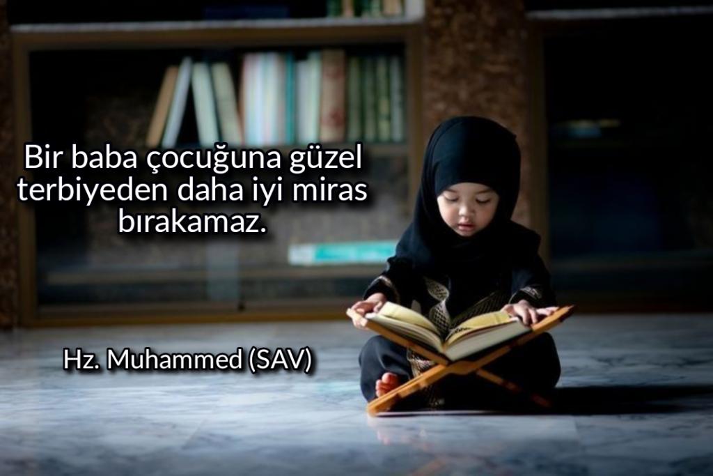 Bir baba çocuğuna güzel terbiyeden daha iyi miras bırakamaz 1024x683 - Resimli Hz Muhammed (SAV) Sözleri - İslam Peygamberi Hz Muhammed Sözleri,Hz Muhammed Hadisleri, mesajlar, dini-sozler