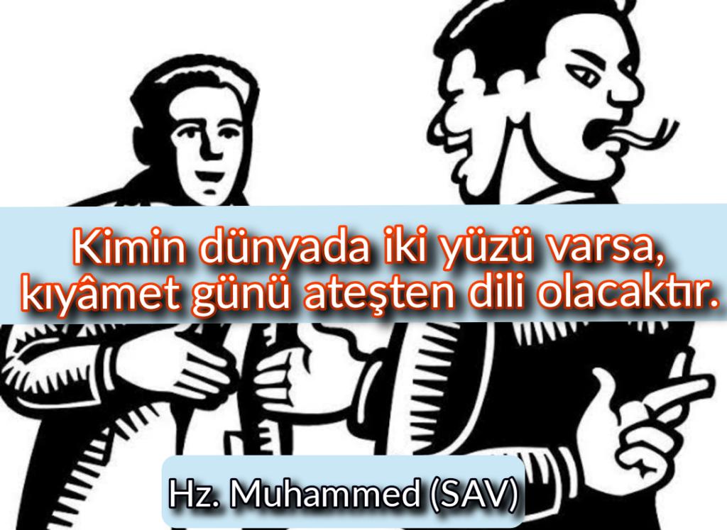 Kimin dünyada iki yüzü varsa kıyamet günü ateşten dili olacaktır 1024x747 - Resimli Hz Muhammed (SAV) Sözleri - İslam Peygamberi Hz Muhammed Sözleri,Hz Muhammed Hadisleri, mesajlar, dini-sozler