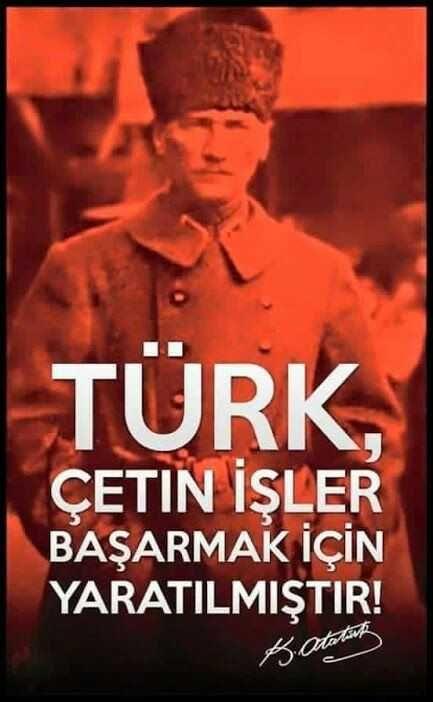 Türk çetin işler başarmak için yaratılmıştır - Türk Ve Türkiye İle İlgili Resimli Sözler - Türk Ve Türkiye ile ilgili sözler, guzel-sozler