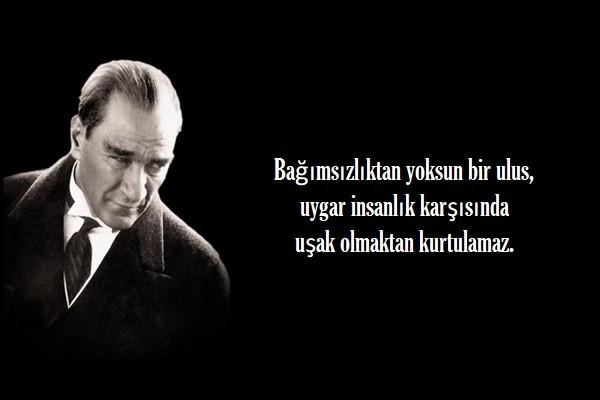 Bağımsızlıktan yoksun bir ulus uygar insanlık karşısında uşak olmaktan kurtulamaz. Mustafa Kemal Atatürk - Mustafa Kemal Atatürk Resimli Sözler - Atatürk Sözleri Ve Fotoğraf Arşivi, unlu-sozleri, guzel-sozler