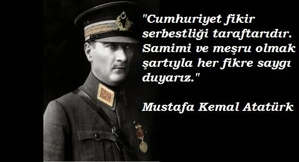 Cumhuriyet fikir serbestliği taraftarıdır. Samimi ve meşru olmak şartıyla her fikre sygı duyarız. Mustafa Kemal Atatürk - Mustafa Kemal Atatürk Resimli Sözler - Atatürk Sözleri Ve Fotoğraf Arşivi, unlu-sozleri, guzel-sozler
