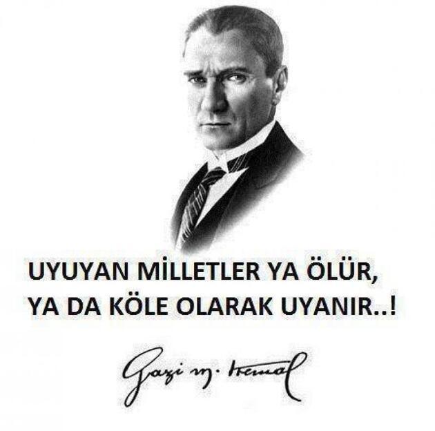 Uyuyan milletler ya ölür ya da köle olarak uyanır. Mustafa Kemal Atatürk - Mustafa Kemal Atatürk Resimli Sözler - Atatürk Sözleri Ve Fotoğraf Arşivi, unlu-sozleri, guzel-sozler