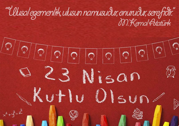 23 Nisan Ulusal Egemenlik Ve Çocuk Bayramı 23 Nisan Sözleri 7 - 23 Nisan İle İlgili Resimli Sözler - 23 Nisan Çocuk Bayramı Mesajları, resimli-sozler, ozel-gunler-sozleri, guzel-sozler