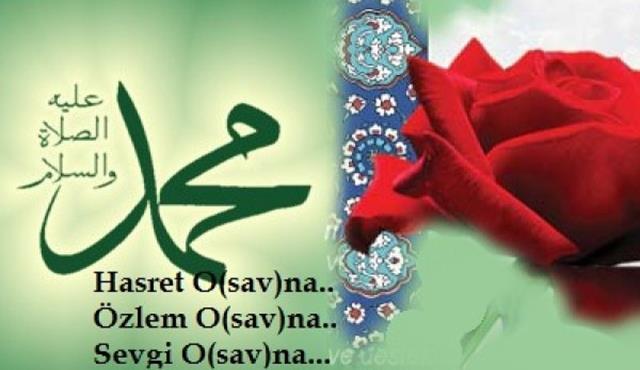 Kutlu Doğum Haftası İle İlgili Sözler Hz. Muhammede Sevgi Sözleri 5 - Kutlu Doğum Haftası İle İlgili Sözler - Hz. Muhammed'e Sevgi Sözleri, ozel-gunler-sozleri