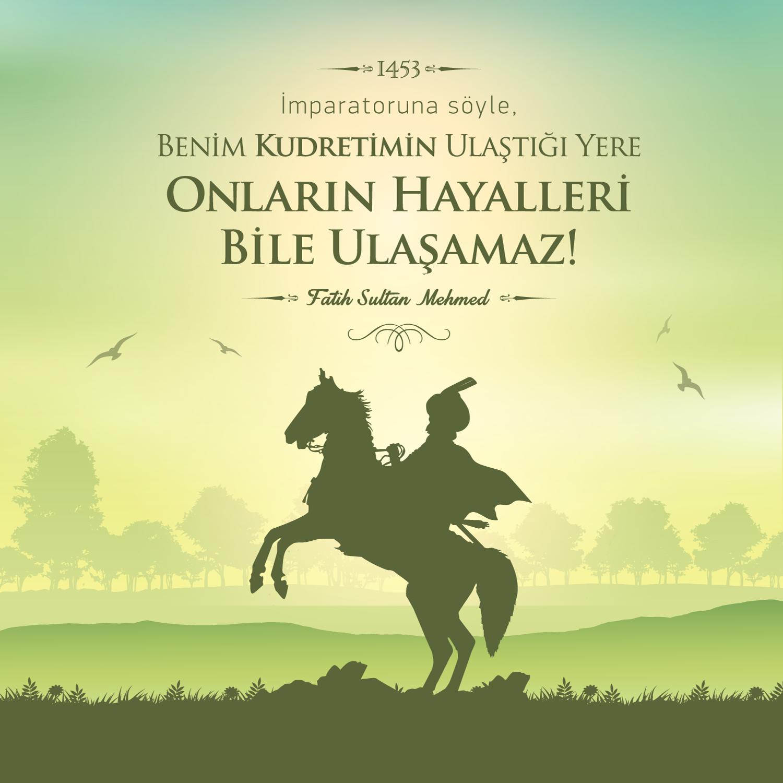 İstanbulun Fethi İle İlgili Resimli Sözler Kutlama Mesajları 10 - İstanbul'un Fethi İle İlgili Resimli Sözler, Mesajlar - 1453 İstanbul Fethi, resimli-sozler