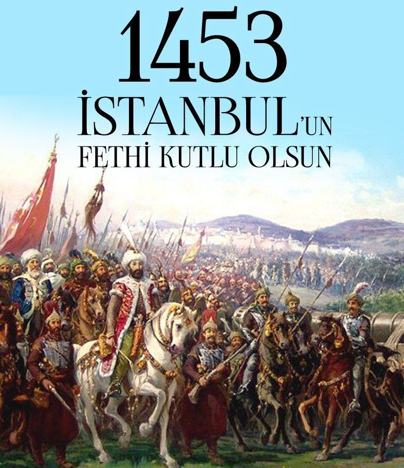 İstanbulun Fethi İle İlgili Resimli Sözler Kutlama Mesajları 22 - İstanbul'un Fethi İle İlgili Resimli Sözler, Mesajlar - 1453 İstanbul Fethi, resimli-sozler