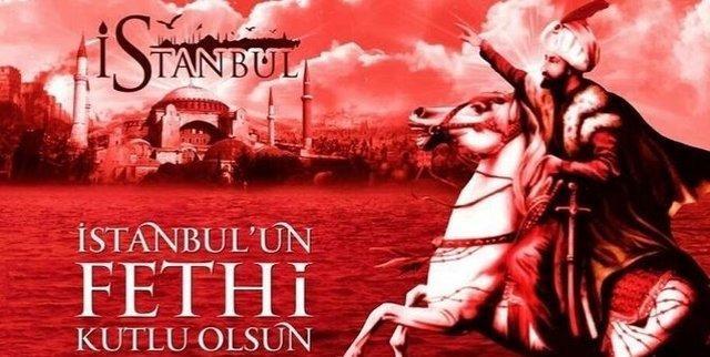 İstanbulun Fethi İle İlgili Resimli Sözler Kutlama Mesajları 23 - İstanbul'un Fethi İle İlgili Resimli Sözler, Mesajlar - 1453 İstanbul Fethi, resimli-sozler