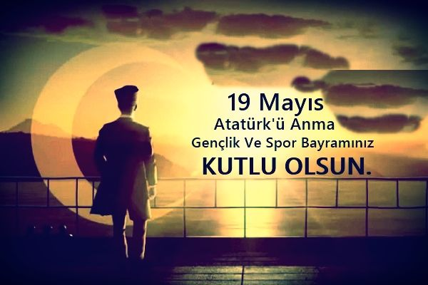 19 Mayıs İle İlgili Resimli Sözler Kutlama Mesajları 19 Mayıs Atatürkü Anma Gençlik Ve Spor Bayramı 11 - 19 Mayıs İle İlgili Resimli Sözler, Kutlama Mesajları - 19 Mayıs Sözleri, resimli-sozler, guzel-sozler