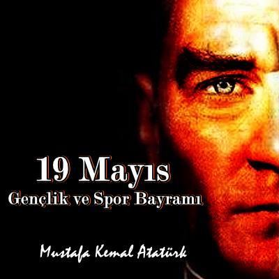 19 Mayıs İle İlgili Resimli Sözler Kutlama Mesajları 19 Mayıs Atatürkü Anma Gençlik Ve Spor Bayramı 15 - 19 Mayıs İle İlgili Resimli Sözler, Kutlama Mesajları - 19 Mayıs Sözleri, resimli-sozler, guzel-sozler
