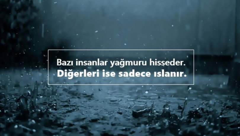 Bazı insanlar yağmuru hisseder. Diğerleri ise sadece ıslanır - Anlamlı Kısa Sözler - Resimli Anlamlı Ve Güzel Kısa Sözler, resimli-sozler